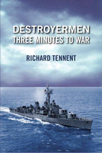 Destroyermen: Three Minutes To War (Volume 2) - Richard Tennent