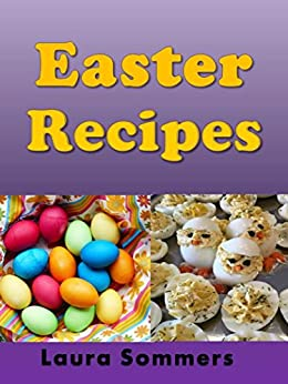 Easter Recipes by [Sommers, Laura]