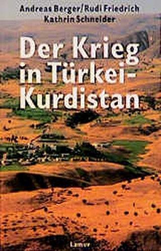 Der Krieg in Türkei-Kurdistan (Lamuv Taschenbücher)