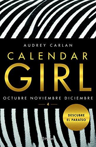 Calendar girl 4 (Spanish Edition) [Audrey Carlan] (Tapa Blanda)