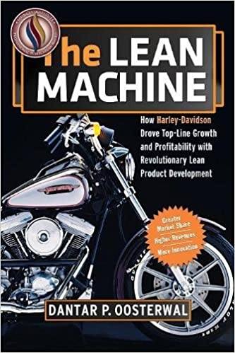 Book The Lean Machine: How Harley-Davidson Drove Top-Line Growth and Profitability with Revolutionary Lean Product Development