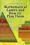 img - for Mathematical Games and How to Play Them (Dover Books on Mathematics) book / textbook / text book