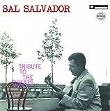 Sal Salvador - A Tribute To The Greats [Japan LTD CD] CDSOL-6069