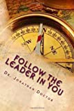 Follow the Leader in You, Jonathan Doctor, 1490494820