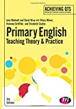 img - for Primary English: Teaching Theory and Practice (Achieving QTS Series) book / textbook / text book