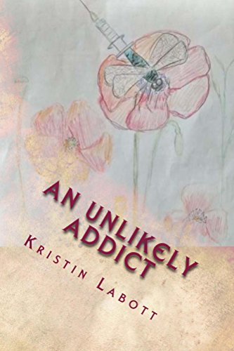Download An Unlikely Addict: one nurse's journey through addiction Pdf