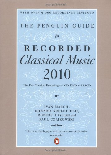 The Penguin Guide to Recorded Classical Music 2010: The Key