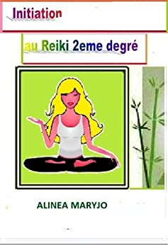 INITIATION GRATUITE AU REIKI NIVEAU 2 (INITIATION REIKI