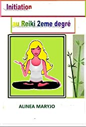 INITIATION GRATUITE AU REIKI NIVEAU 2 (INITIATION  REIKI NIVEAU 2)