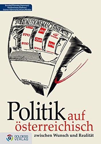 politik-auf-sterreichisch-zwischen-wunsch-und-realitt