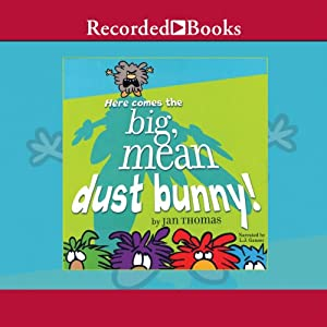 Here Comes the Big, Mean Dust Bunny Audiobook