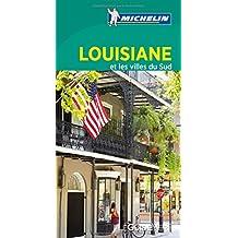 Louisiane et villes du sud - Guide vert