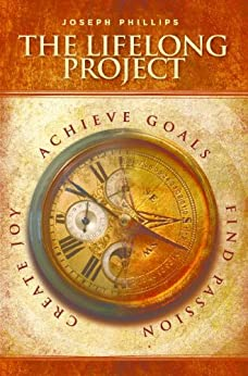 The Lifelong Project by [Phillips, Joseph]