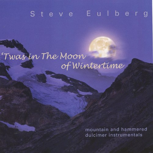 Traveler Dulcimer - 'Twas in the Moon of Wintertime