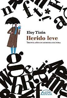 Herido Leve (Voces / Ensayo)