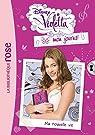 Violetta mon journal, tome 1 : Ma nouvelle vie par Kalengula