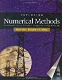 Exploring Numerical Methods, Peter Linz and Richard Wang, 0763714992