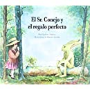 El Sr. Conejo y El Regalo Perfecto (Spanish Edition)