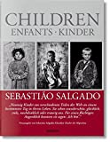 img - for Sebasti o Salgado: Children (Multilingual Edition) book / textbook / text book