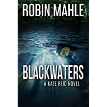 Blackwaters (A Kate Reid Novel Book 4)