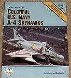 Colors & Markings of Colorful U.S. Navy A-4 Skyhawks - C&M Vol. 18