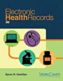 Electronic Health Records, Hamilton, Byron and Hamilton, Leesa, 0073402141