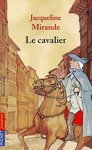 Le cavalier (Pocket Jeunesse t. 497) (French Edition)