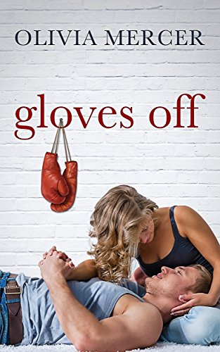 Book: Gloves Off by Olivia Mercer