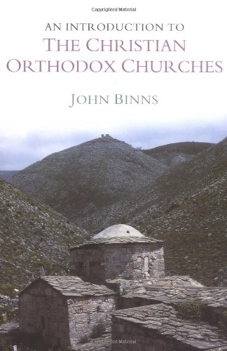 An Introduction to the Christian Orthodox Churches (Introduction to Religion)