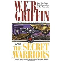 The Secret Warriors: A Men at War Novel