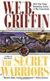 Front cover for the book The Secret Warriors by W. E. B. Griffin