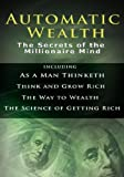 Automatic Wealth I, Napoleon Hill and James Allen, 956291495X