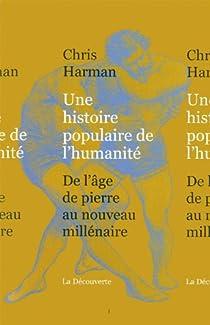 Une histoire populaire de l'humanité par Harman