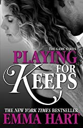 Playing for Keeps (The Game, #2) (English Edition)