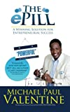 img - for The ePill: A Winning Solution for Entrepreneurial Success book / textbook / text book