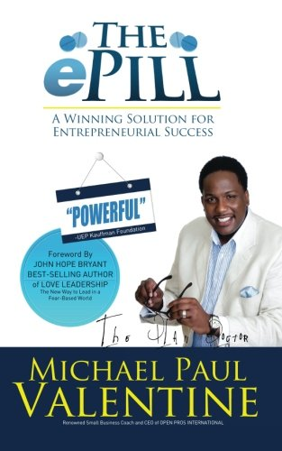 The ePill: A Winning Solution for Entrepreneurial Success