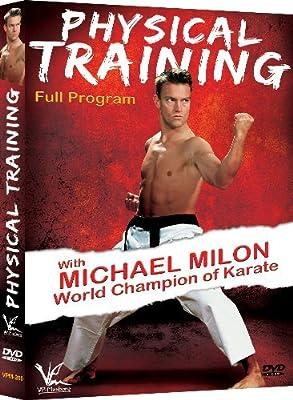 Physical Training Full Program with World Champion of Karate MICHAEL MILON