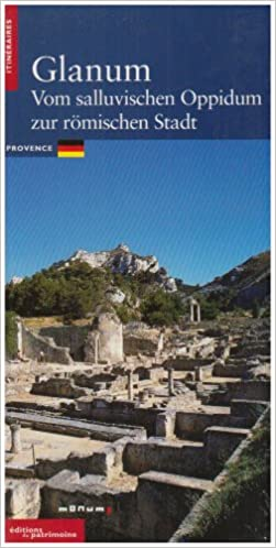 Read Glanum : De l'oppidum salyen à la cité latine, édition en Allemand epub pdf