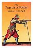 Book cover for The pursuit of power: Technology, armed force, and society since A.D. 1000