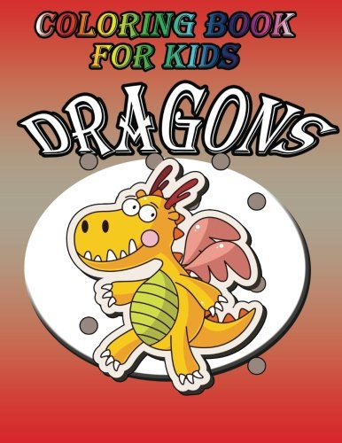 Download Coloring Book For Kids: Dragons ebook