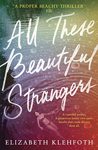 All These Beautiful Strangers (English Edition)