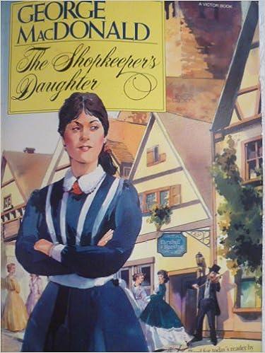 Free download j2ee ebook pdf The Shopkeeper's Daughter PDB by George MacDonald