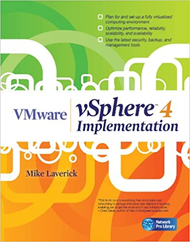 Download VMware vSphere 4 Implementation by Mike Laverick