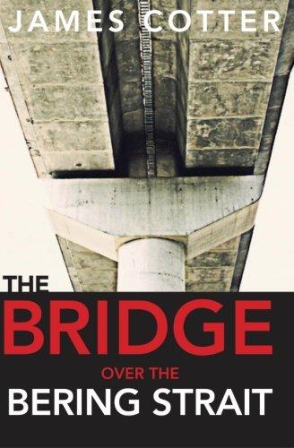 Download The Bridge Over the Bering Strait ebook