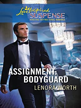 Assignment: Bodyguard by [Worth, Lenora]
