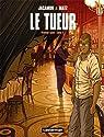 Le Tueur - Intégrale, tome 2 par Jacamon