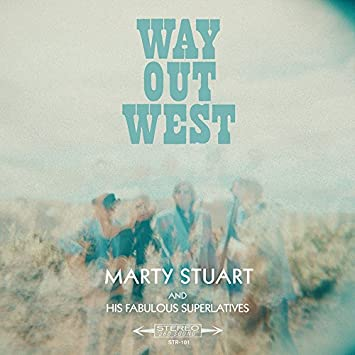 Marty Stuart and His Fabulous Superlatives - Way Out West - Amazon ...