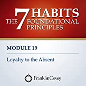 Loyalty to the Absent |  FranklinCovey