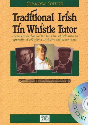 Irish Tin Whistle Tutor (Traditional Irish Tin Whistle Tutor (Book & CD) by Geraldine Cotter (11-Oct-2006) Paperback)