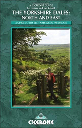 walking in the yorkshire dales north and east walks howgills mallerstang swaledale wensleydale coverdale and nidderdale cicerone walking guide